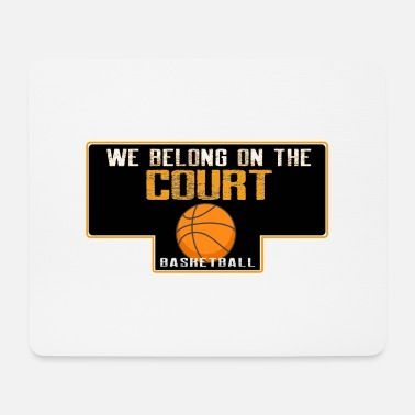 Free Throw We belong on the court - Mouse Pad