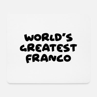 Franco worlds greatest franco name - Mouse Pad