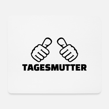 Tagesmutter Tagesmutter - Mousepad