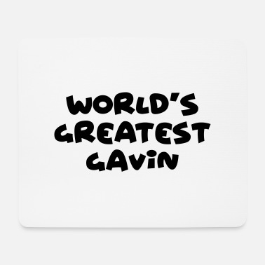 Gavin worlds greatest gavin name - Mouse Pad