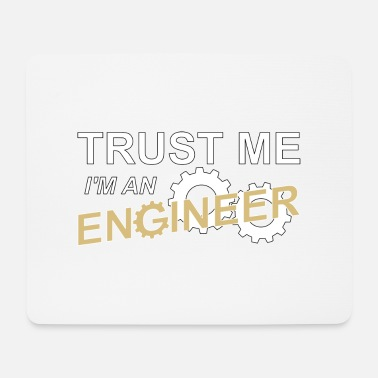 Trust me i'm an engineer - Mouse Pad