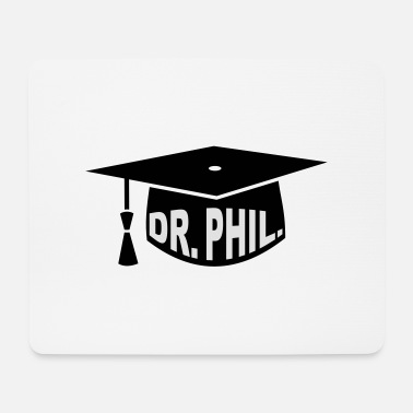 Phd Graduation Party - PhD - Gift - Dr. phil. - Mouse Pad