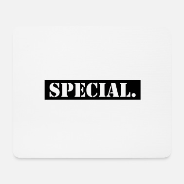 Specially Special - Mouse Pad