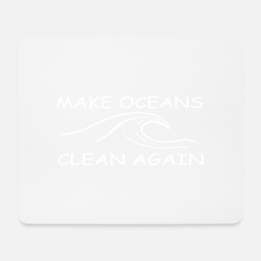 Clean W It Is make oceans clean again w - Mouse Pad