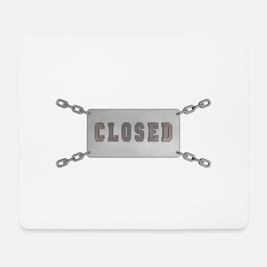 Closed - Mouse Pad