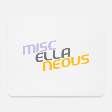 Miscellaneous miscellaneous english gift slogan colored motive - Mouse Pad