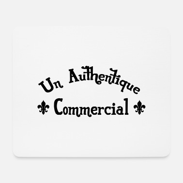 Commercial Un Authentique Commercial - Tapis de souris