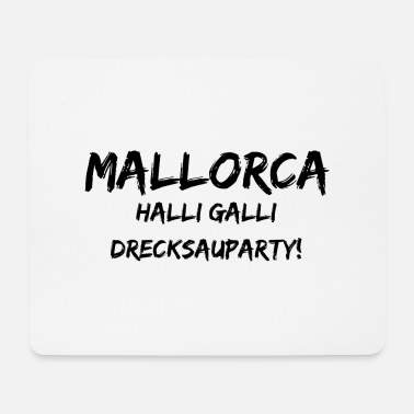 Quotes quotes MALLORCA DRECKSAUPARTY quotes - Mousepad