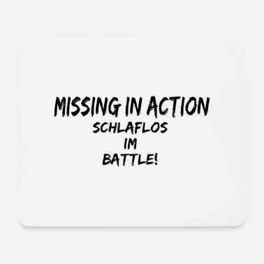 Quotes funny quotes SCHLAFLOS IM BATTLE quotes - Mousepad
