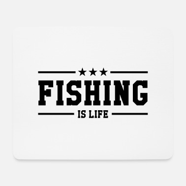 Pesca Fishing is life ! - Mouse Pad