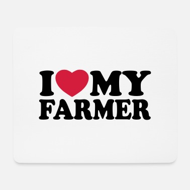I love my farmer - Alfombrilla de ratón