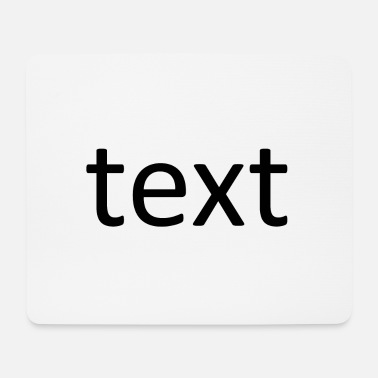 Text text - Mouse Pad