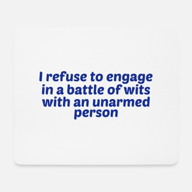 Wit Battle of wits - Mouse Pad