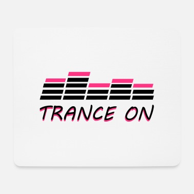 Trance Trance On - Tapis de souris