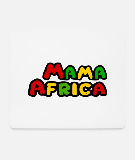 New Mouse Pads - Africa - Mama Africa - Mama Africa - Mouse Pad white