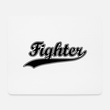 Fight Fighter - Mousepad