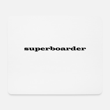 Boarder super-boarder - Tapis de souris