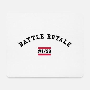 Battle BATTLE ROYALE - Mouse Pad