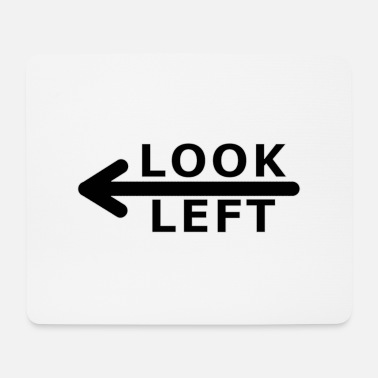 Left look left - Mouse Pad