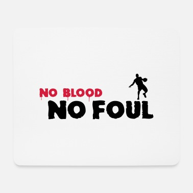 Foul No Blood No Foul Basketball - Hiirimatto