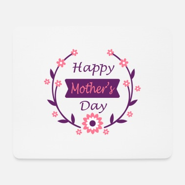 Mother Happy Mother's Mother - Mouse Pad