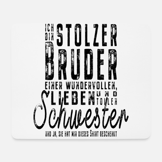 Gift Idea Mouse Pads - I am the proud brother of a great sister - Mouse Pad white