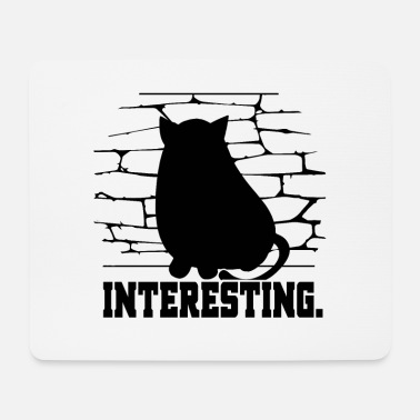 Interesting Interesting Not Interested In Smalltalk Cat - Mouse Pad
