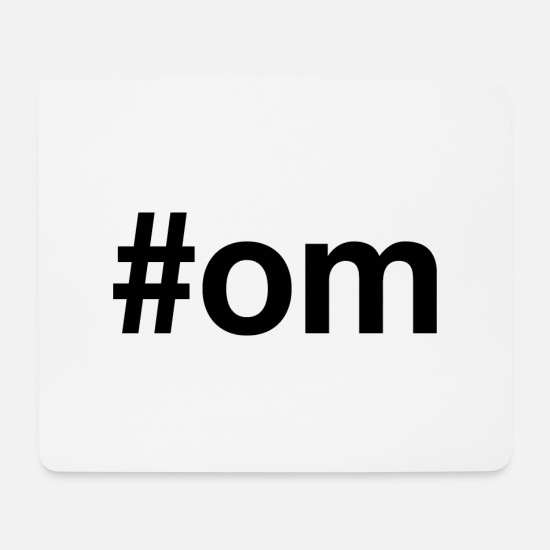 Hashtag Mousepads  - OM - Mousepad Weiß
