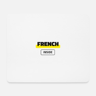 French Inside - Mouse Pad