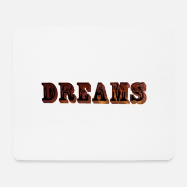 Dreams Dreams - Tapis de souris