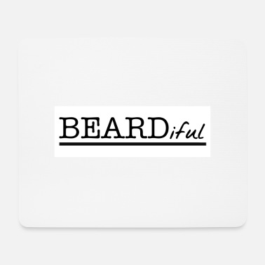 Beardiful - Tapis de souris