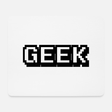 Geek Geek - Mousepad