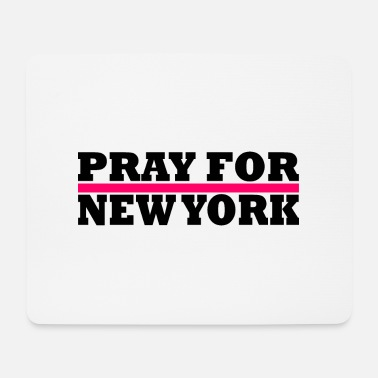 New York New York / Pray For New York - Mouse Pad