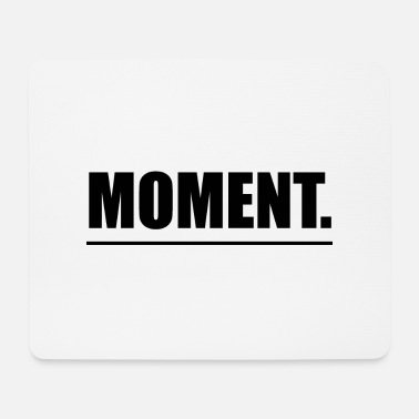 Moment word font - Mouse Pad