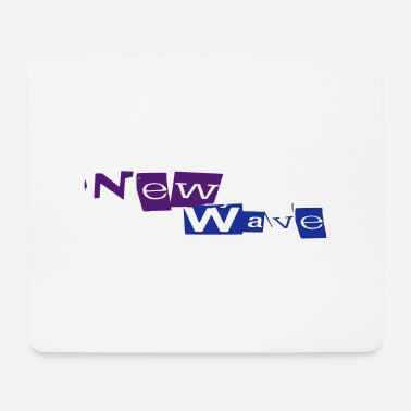 New Wave New Wave - Mousepad