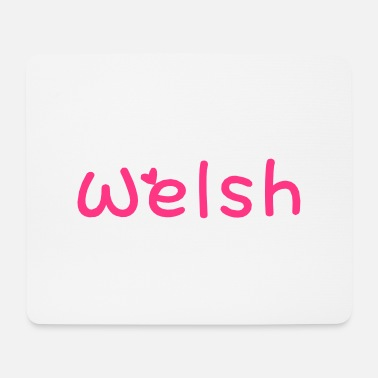Most Bucket List Languages To Learn People To Meet And Fall In Love Countries To Visit And Travel To ۞»♥I Love Welsh-Vector Best Cool Race Design♥«۞ - Mouse Pad