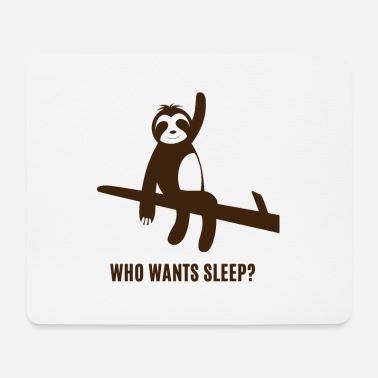 Luiaard Faultier - Sloth / Who wants sleep? - Muismat