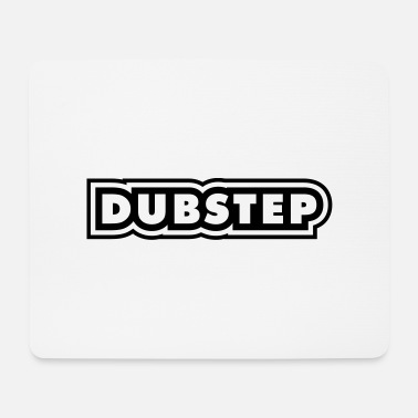 Dubstep Dubstep - Tappetino mouse