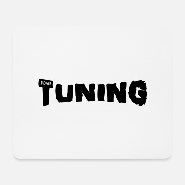 Tuning tuning power - Tapis de souris