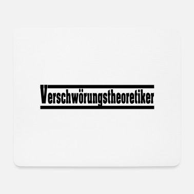 Conspiracy Conspiracy theorists - Mouse Pad