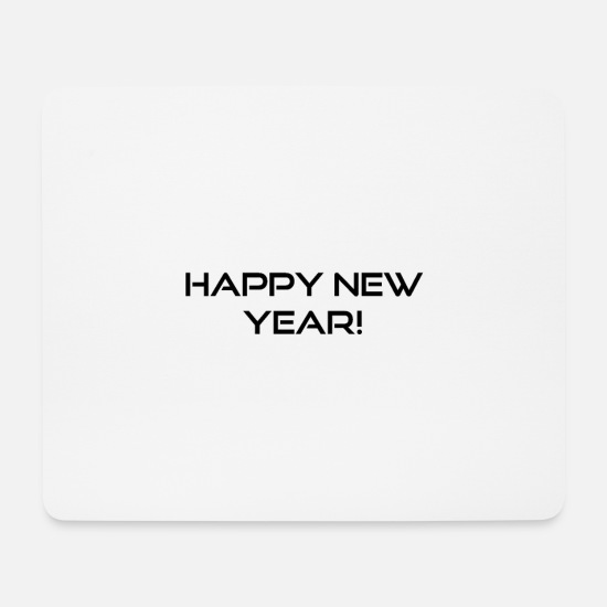Happy New Year Mousepads  - happy new year - Mousepad Weiß