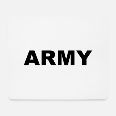 Army Army - Mouse Pad