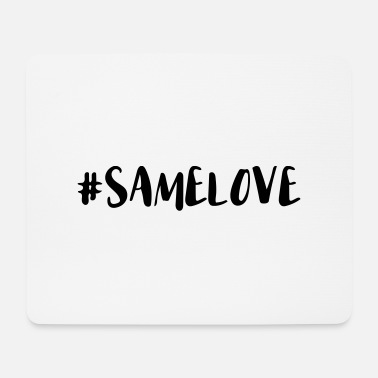 Loved Same Love Hashtag - Mouse Pad