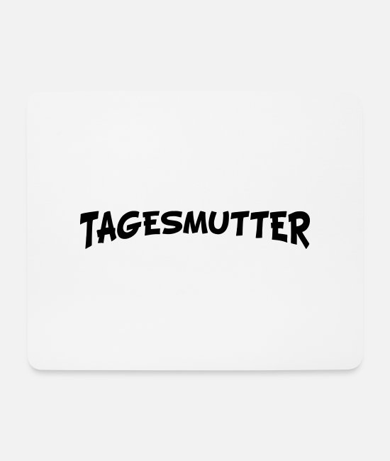 Babysitter Mousepads - Tagesmutter Text - Mousepad Weiß