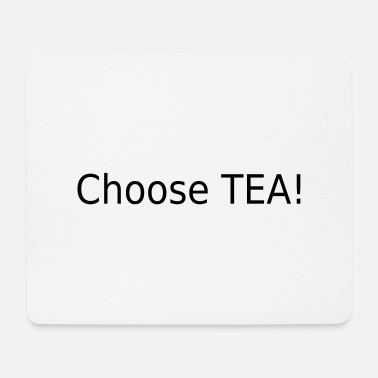 Drama Choose TEA! (Drama, Black) - Mouse Pad