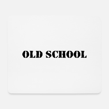 Old School Old School - Mousepad