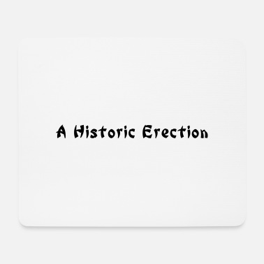 Word Comedy Party a historic erection - Mouse Pad