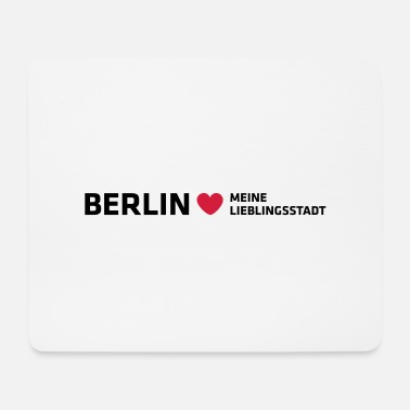 Favorite City Berlin My favorite city - Mouse Pad