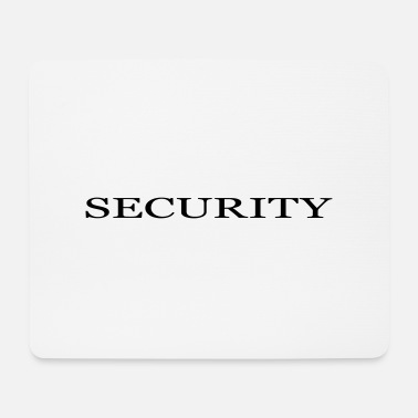 Scurity security Sicherheitsdienst - Mousepad