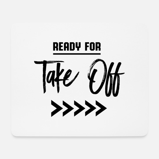 Take Mousepads  - Ready for take off - Mousepad Weiß